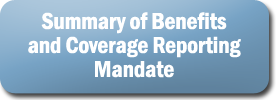 Summary of benefits and coverage Reporting Mandate